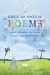 Xulon Press announces the release of   Bibles and Nature Poems