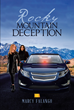 "Marcy Falango's New Book ""Rocky Mountain Deception"" Is a Spine-Chilling Story That Delves into the Dark, Menacing Instances Affecting the Life of an Urban Detective"