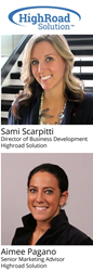 Highroad Solution hires Sami Scarpitti as Director of Business Development and Aimee Pagano as Senior Marketing Advisor.