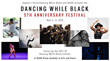 Angela's Pulse and BAAD! to Host 5th Anniversary Celebration of 'Dancing While Black', May 3-5, 2018