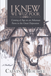 "Calvin J. Roetzel's New Book ""I Knew We Wuz Poor: Coming of Age on an Arkansas Farm in the Great Depression"" is a Moving Childhood Account of a Pivotal Era."