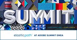 Elastic Path Will Showcase How Enterprise Companies Can Monetize Contextual Buying Experiences at Adobe Summit EMEA