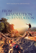 "Author Patti Nicolette Critchfield's New Book ""From Revolution to Revelation"" is a Deeply Personal Memoir of a 60's-era Childhood through the Present Day"
