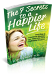 Create Greater Happiness with The 7 Secrets To A Happier Life, by Jose Gomez, MD