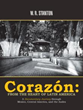 W. R. Stanton Releases 'Corazón: From the Heart of Latin America'