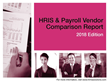 HRMS Solutions' 2018 HRIS & Payroll Vendor Comparison Report, 7th Edition