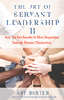 New Book Details Real Results, Teaches How to Implement Servant Leadership Management Style
