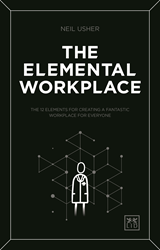 The Elemental Workplace by Neil Usher