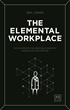"UK's Award-Winning Sky Central Workplace Creator, Neil Usher Offers Inspiration in His Book, ""The Elemental Workplace"""