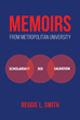"Author Reggie Smith's New Book ""Memoirs from Metropolitan University"" is a Collection of Short Stories Relating the Triumph of Three Professors at a Fictional University"