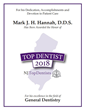 Dr. Mark J. H. Hannah is a 2018 NJ Top Dentist