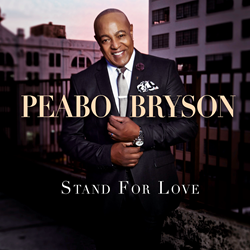 "Peabo Bryson, announces his twenty-first studio album, ""Stand For Love,"" will be released August 3, 2018 and immediately available for pre-order."