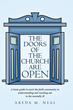 "Areda M. Neal's Newly Released ""The Doors of the Church Are OPEN"" is an Inspiring Account That Hopes to Assist People Afflicted With Mental Illnesses"