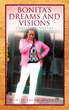 "Author Bonita Smith-Sanchez's New Book ""Bonita's Dreams and Visions: Christian Poetry"" is a Collection of Heartfelt Poems Rooted in Faith and Inspired by Life"