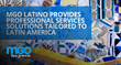 MGO Now Providing Professional Services Solutions Tailored to Latin America