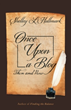 Shelley L. Hallmark Shares Life Lessons in 'Once Upon a Blog'