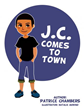 Xulon Press Announces the Release of J.C. Comes to Town