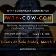 WTH-COW-CON's Wellness, Sustainability and Activism Conference to be Held June 2 & 3