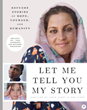 """Let Me Tell You My Story - Refugee Stories of Hope, Courage, and Humanity"" Book to Be Released in Fall 2018"
