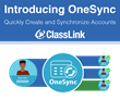 ClassLink Announces OneSync, Next Generation Account Provisioning