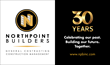 North Point Builders Celebrates 30 Years. Company's Legacy Built on Quality People and Proven Results