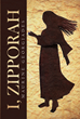 "Maurine Georgiades's Newly Released ""I, Zipporah"" is an Alluring Novel about a Midian Priest's Daughter who Marries Moses, the Israelite Man with a Mission in Egypt"