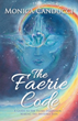 Monica Canducci Unravels 'The Faerie Code'