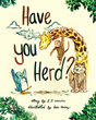 "E. J. Cousins's New Book ""Have You Herd?"" is a Children's Book that Teaches the Interesting Names Given Various Groups of Animals and People."
