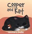 "Jennifer L. Sneller's newly released ""Cooper and Kat"" is a heartwarming children's picture book about love's power to transcend outward appearances and differences."