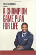 Former NFL Player Offers a Champion Game Plan for Life