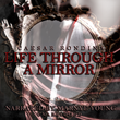 "Preview of ""Life Through A Mirror"" Coming in July 2018"