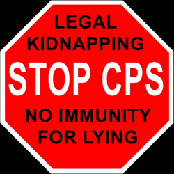 Stop CPS From Legally Kidnapping Children