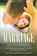 "Pastor Jeremy Markle's Newly Released ""Marriage: A Covenant Before God"" Is an Insightful Work That Introduces the Biblical Formula for a Happy Christian Marriage"