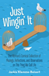 Book Shows Readers Why in Life, Everyone is 'Just Wingin' It'