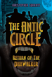 "Christopher Surratt's New Book ""The Antic Circle"" Is a Brilliant Adventure Featuring an Ensemble of Distinct Individuals in a Quest to Stop Evil"