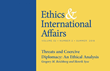 "Carnegie Council Presents Summer 2018 Issue of ""Ethics & International Affairs"": Topics Include Threats and Coercive Diplomacy, Migration, Just War, Water, and More"