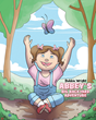 "Debbie Wright's Newly Released ""Abbey's Big Backyard Adventure"" is a Delightful Children's Picture Book About a Little Girl Who Discovers the Wonders of God's World"