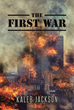 "Kaleb Jackson's New Book ""The First War"" is an Engaging Sci-fi Epic where Good Clashes Against Evil in a War of Ideals Staged on an Interplanetary Utopia"