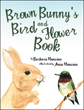 Barbara Mancine Opens 'Brown Bunny's Bird and Flower Book'