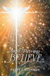 Patty Callahan Reveals 'Angel Blessings: Believe'