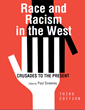 Race and Racism in the West: Crusades to the Present edited by Paul Sweeney with cover design by Jess Estrella