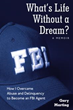 Retired FBI Agent Reveals How he Overcame Childhood Abuse, Found his Calling in Life