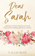 Xulon Press Announces the Release of Dear Sarah A Sister's Guide To High School Using Raw Stories And Real Advice