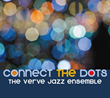"Verve Jazz Ensemble Showcases Jubilant Group Sound on Its 5th Album, ""Connect the Dots,"" Due July 20"
