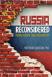 Russia Reconsidered: Putin, Power, and Pragmatism Released June 29