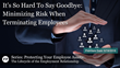 "Financial Poise™ Premieres ""It's So Hard To Say Goodbye: Minimizing Risk When Terminating Employees,"" a Webinar, Airing June 19th at 3pm CST"