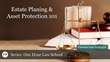 "Financial Poise™ Announces ""ONE HOUR LAW SCHOOL 2018: Estate Planning & Asset Protection-101,"" a Webinar Premiering June 19th at 11:00 AM CST"