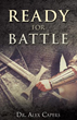 Xulon Press Announces the Release of Ready for Battle