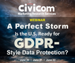 Civicom Webinar: Is the United States Ready for GDPR-style Data Protection