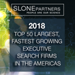 Slone Partners, Where People Are Our Science™, Named To Hunt Scanlon's 2018 Top 50 Largest, Fastest Growing Executive Search Firms In The Americas